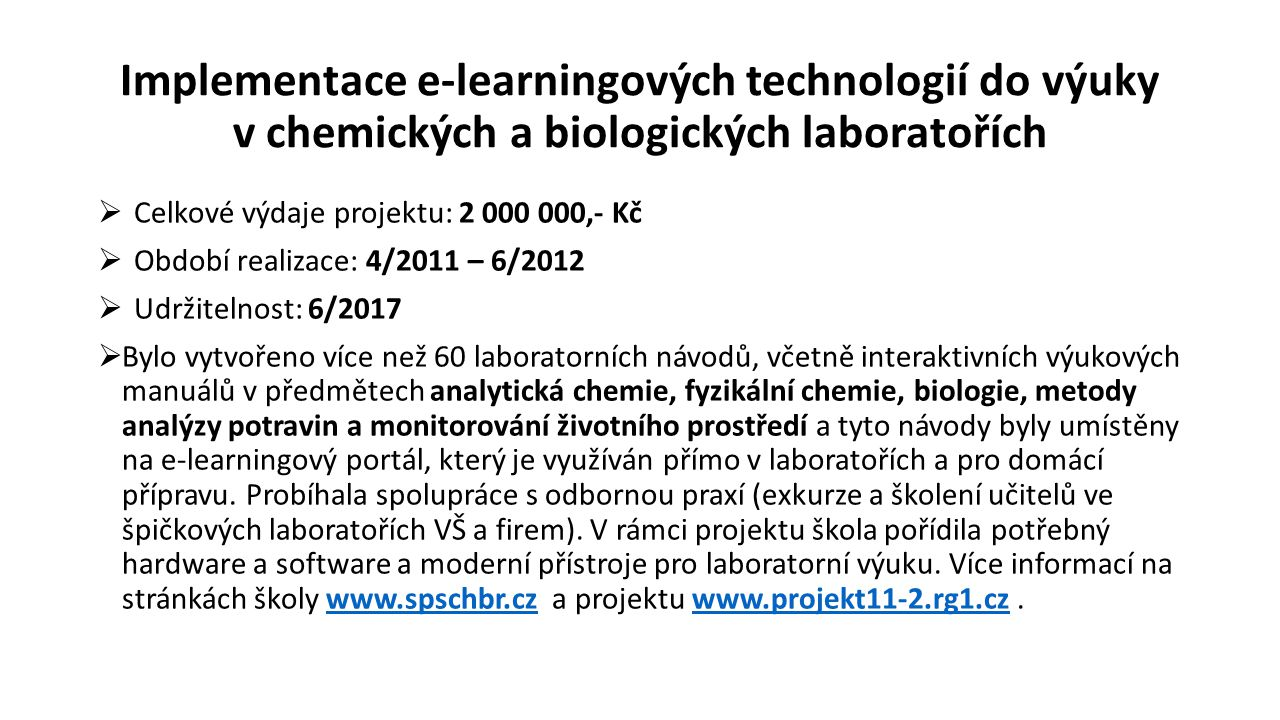 Implementace e-learningových technologií do výuky v chemických a biologických laboratořích