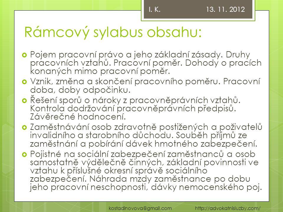 Rámcový sylabus obsahu: