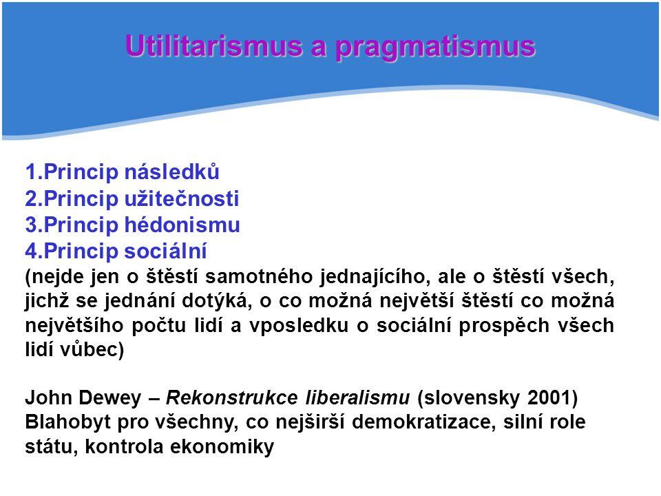 Utilitarismus a pragmatismus