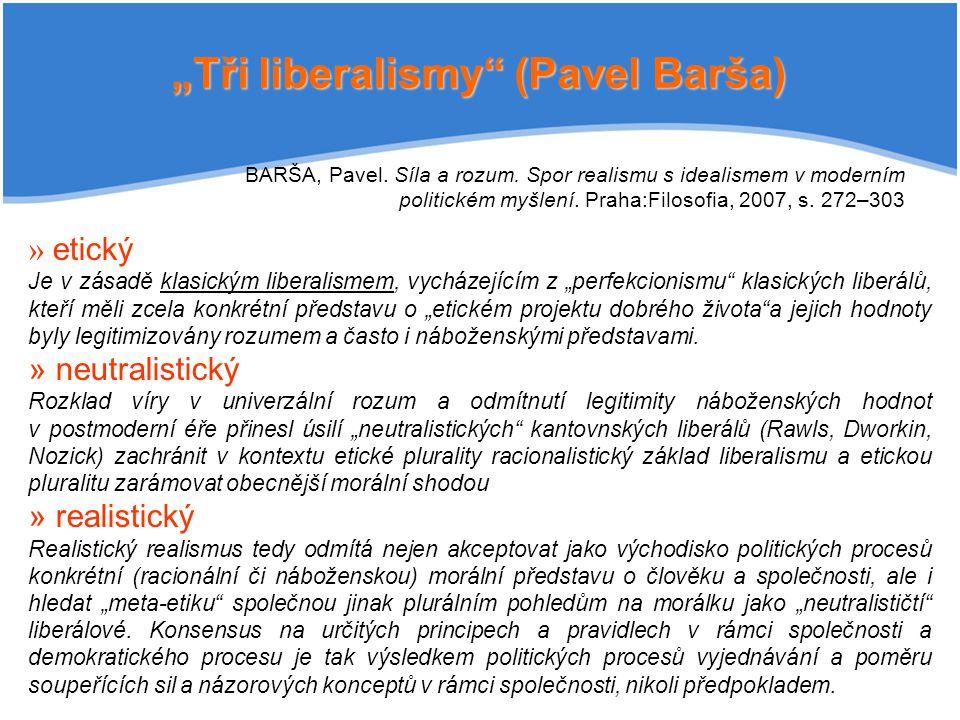 """Tři liberalismy (Pavel Barša)"