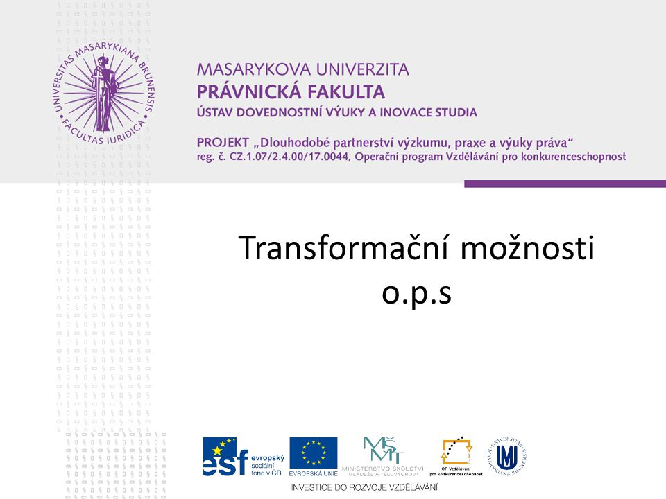 Transformační možnosti o.p.s