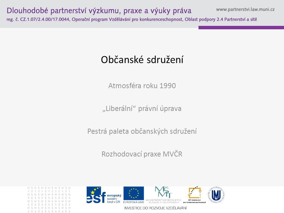 """Občanské sdružení Atmosféra roku 1990 """"Liberální právní úprava"""