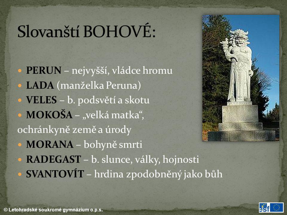 Slovanští BOHOVÉ: PERUN – nejvyšší, vládce hromu
