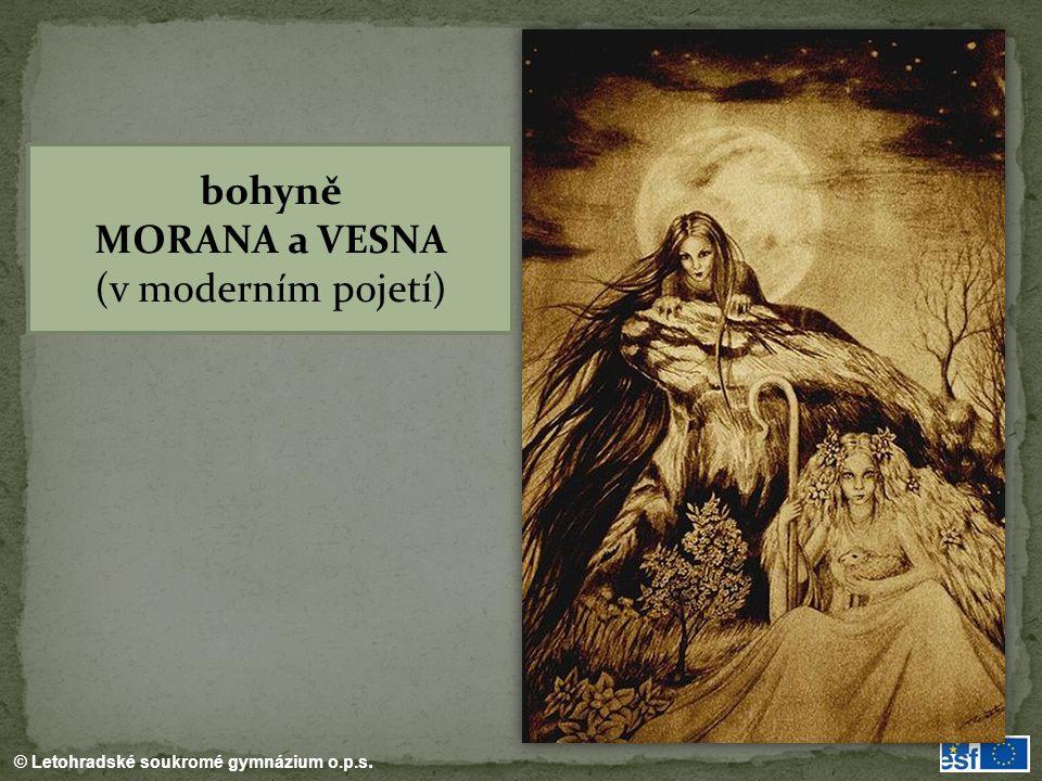 bohyně MORANA a VESNA (v moderním pojetí)
