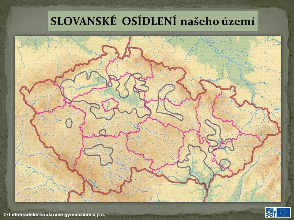 SLOVANSKÉ OSÍDLENÍ našeho území