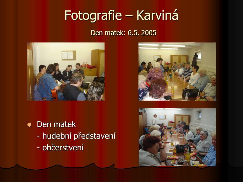 Fotografie – Karviná Den matek: 6.5. 2005