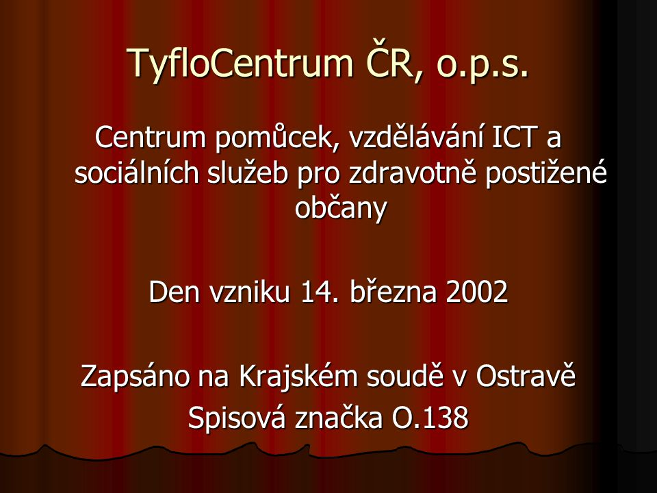 Zapsáno na Krajském soudě v Ostravě