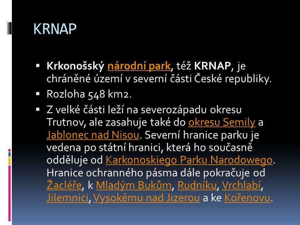 KRNAP Krkonošský národní park, též KRNAP, je chráněné území v severní části České republiky. Rozloha 548 km2.
