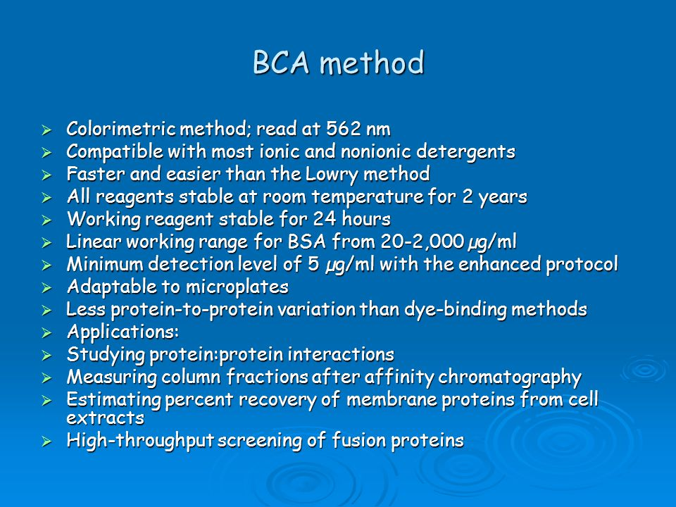 BCA method Colorimetric method; read at 562 nm