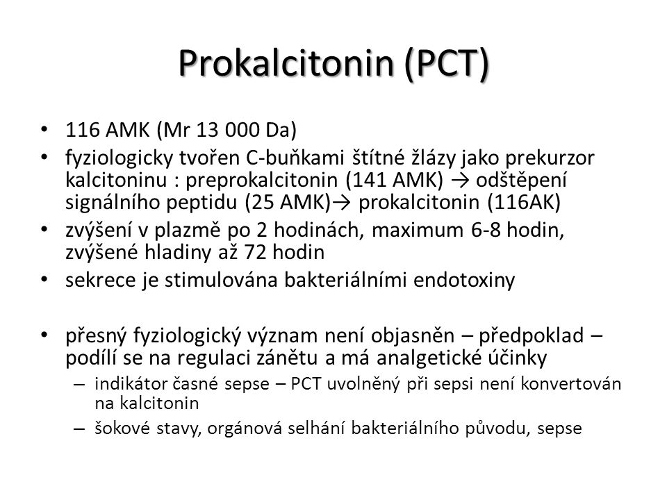 Prokalcitonin (PCT) 116 AMK (Mr 13 000 Da)