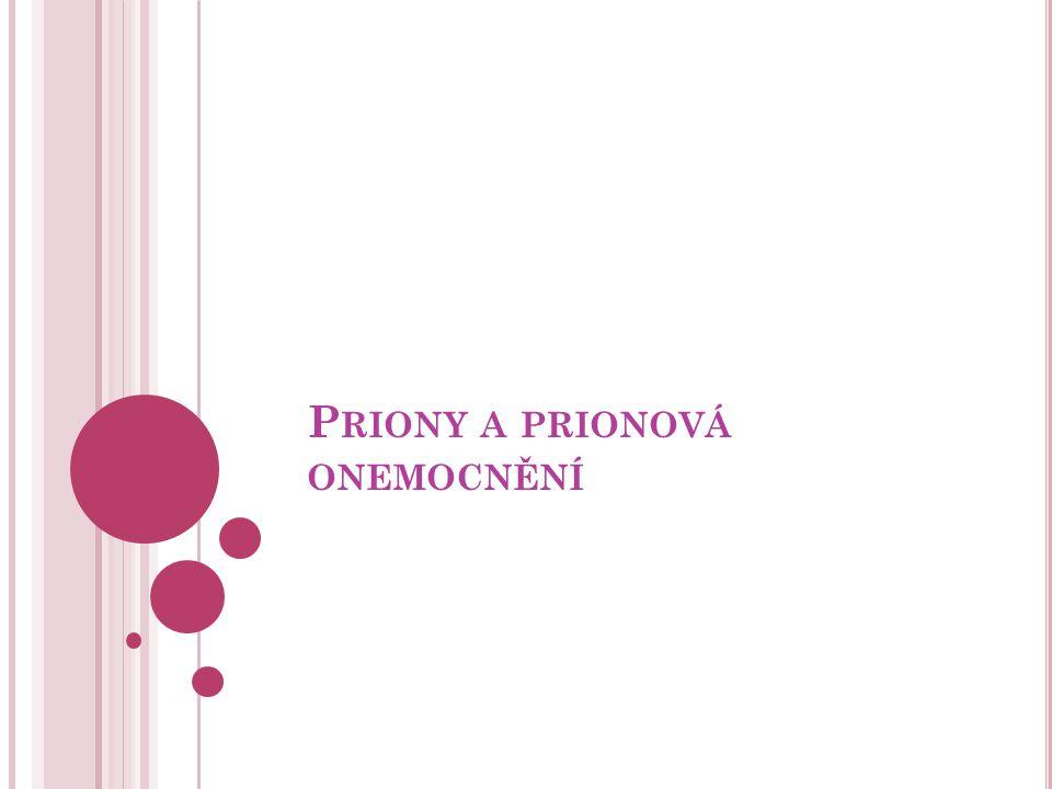Priony a prionová onemocnění