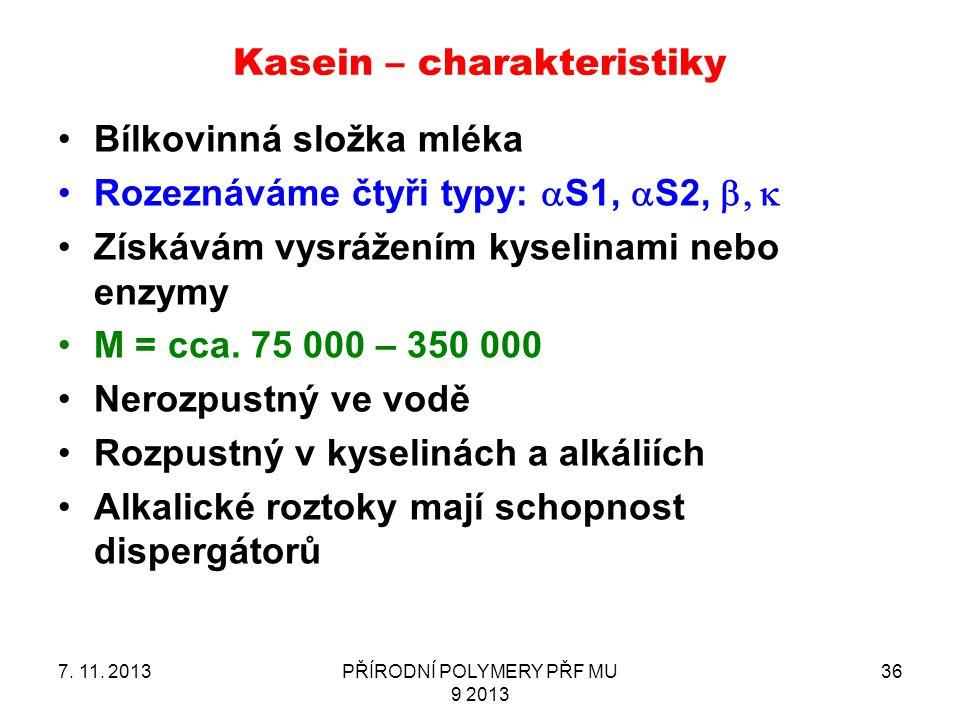 Kasein – charakteristiky