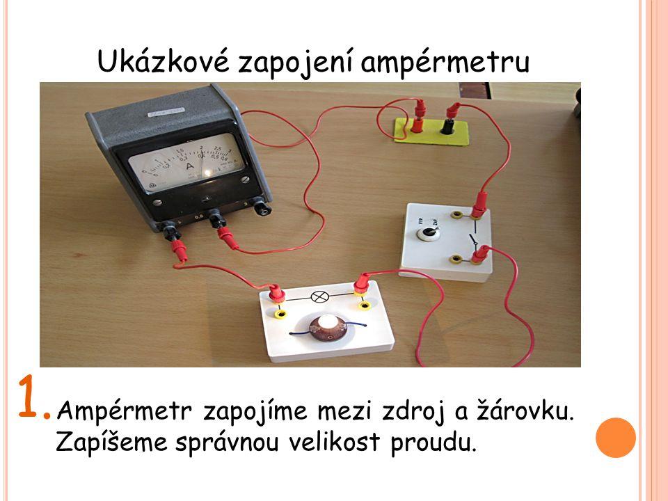 1. Ukázkové zapojení ampérmetru