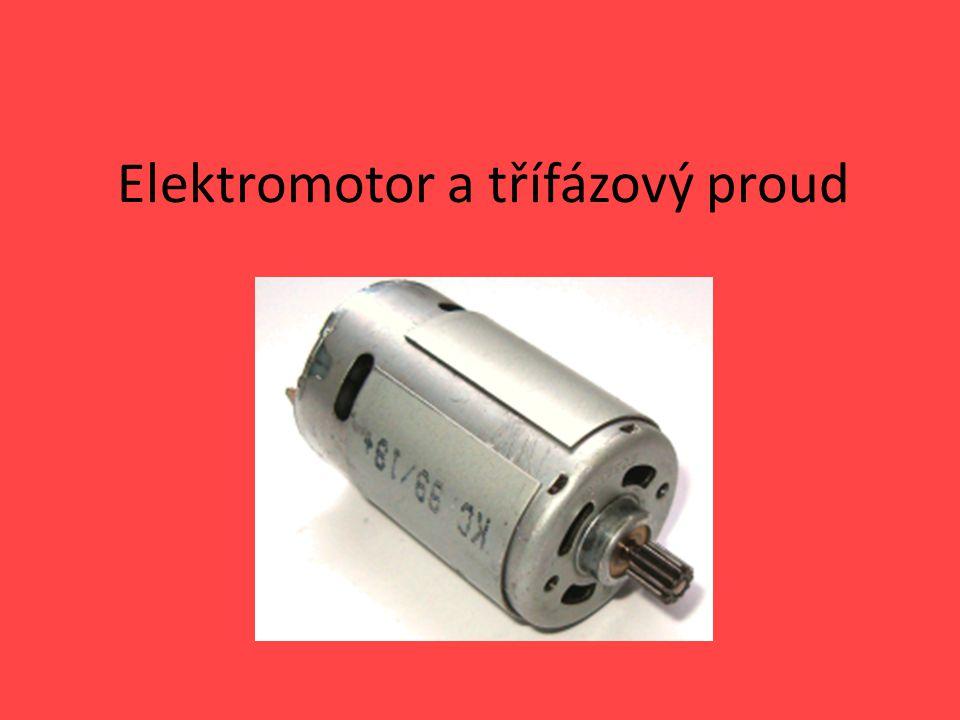 Elektromotor a třífázový proud