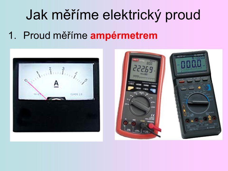Jak měříme elektrický proud