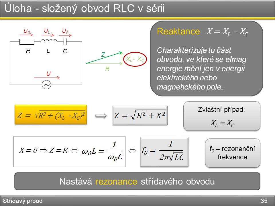 Úloha - složený obvod RLC v sérii