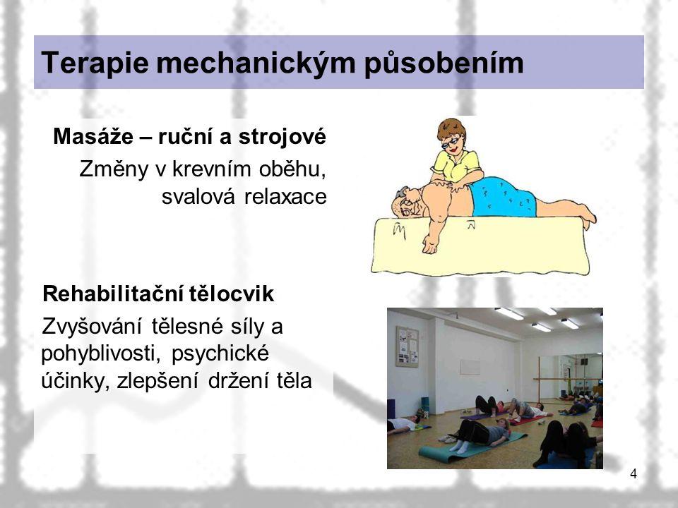 Terapie mechanickým působením