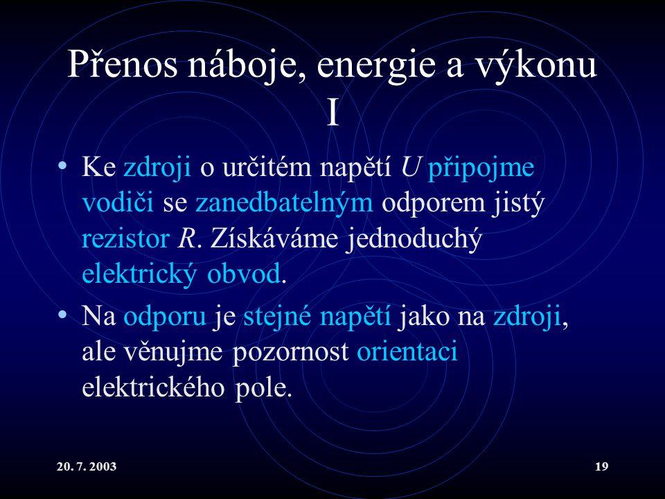 Přenos náboje, energie a výkonu I