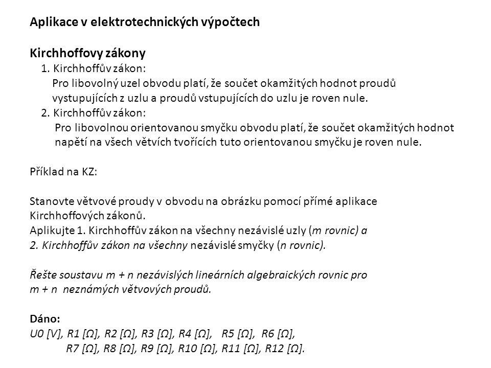 Aplikace v elektrotechnických výpočtech Kirchhoffovy zákony