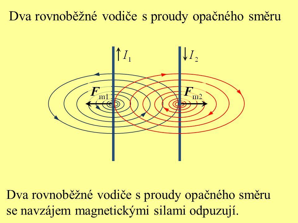 Dva rovnoběžné vodiče s proudy opačného směru