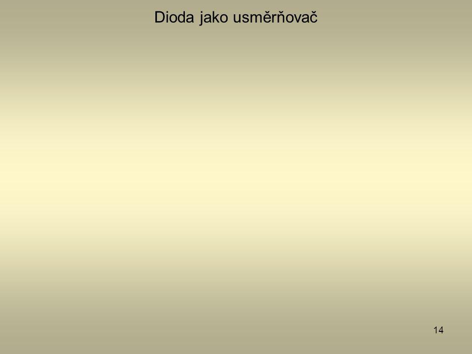 Dioda jako usměrňovač