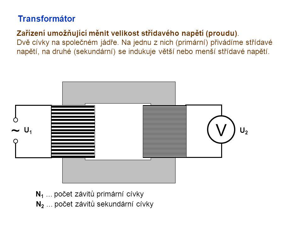 Transformátor Zařízení umožňující měnit velikost střídavého napětí (proudu).