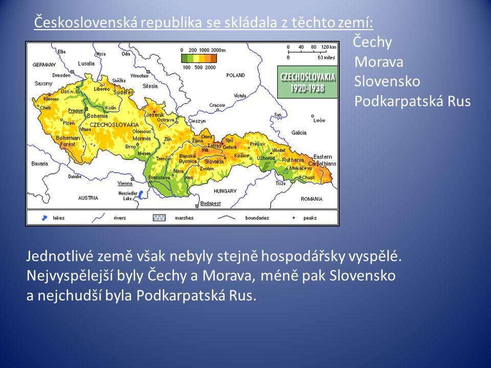 Československá republika se skládala z těchto zemí: Čechy. Morava