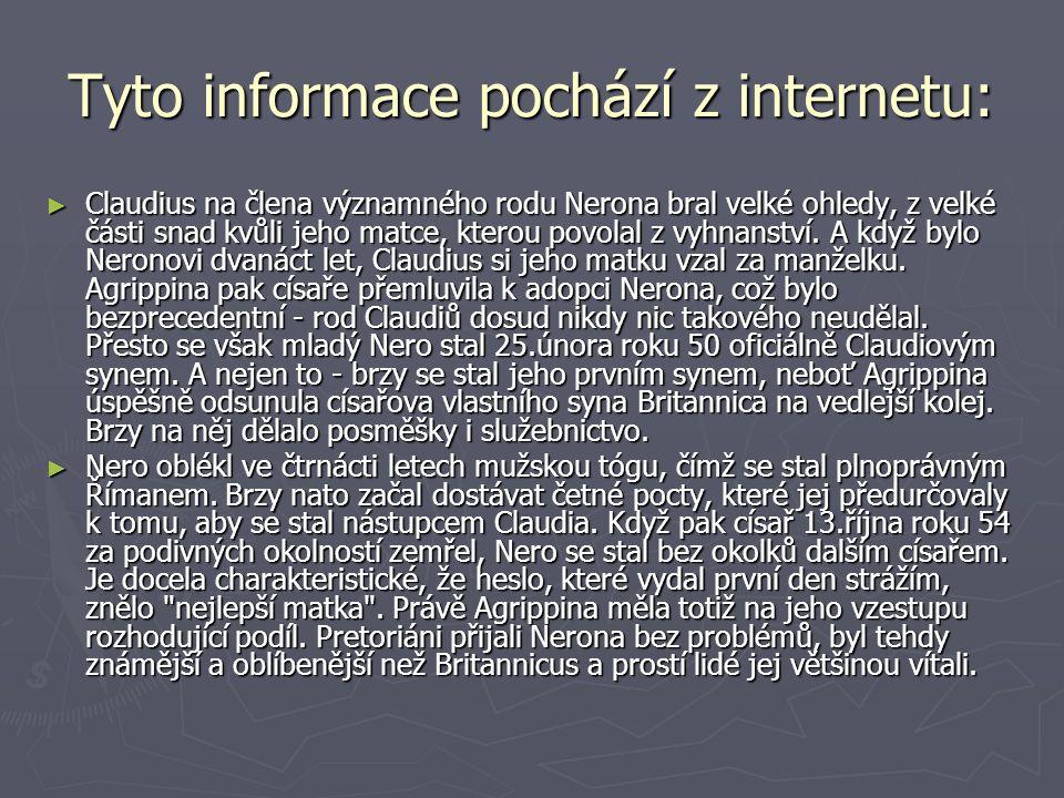 Tyto informace pochází z internetu: