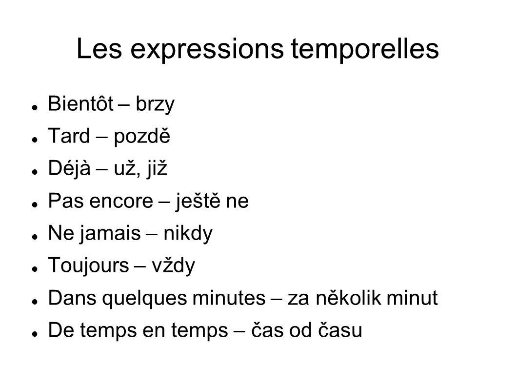 Les expressions temporelles