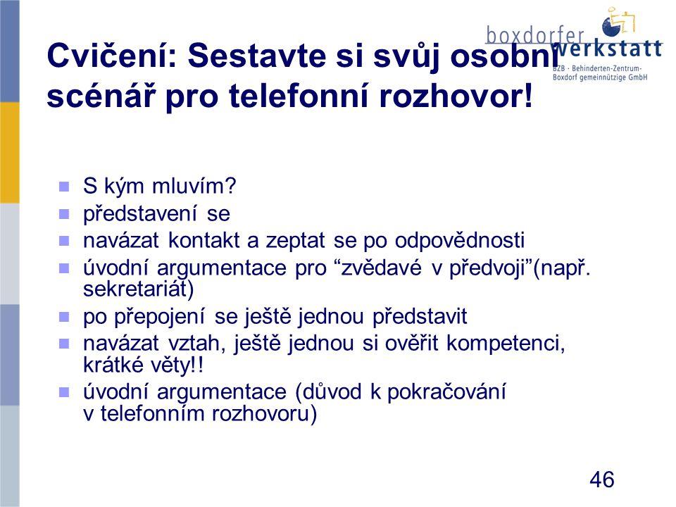 Cvičení: Sestavte si svůj osobní scénář pro telefonní rozhovor!