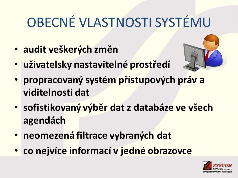 Obecné vlastnosti systému