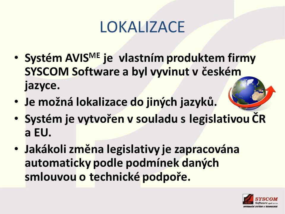lokalizace Systém AVISME je vlastním produktem firmy SYSCOM Software a byl vyvinut v českém jazyce.