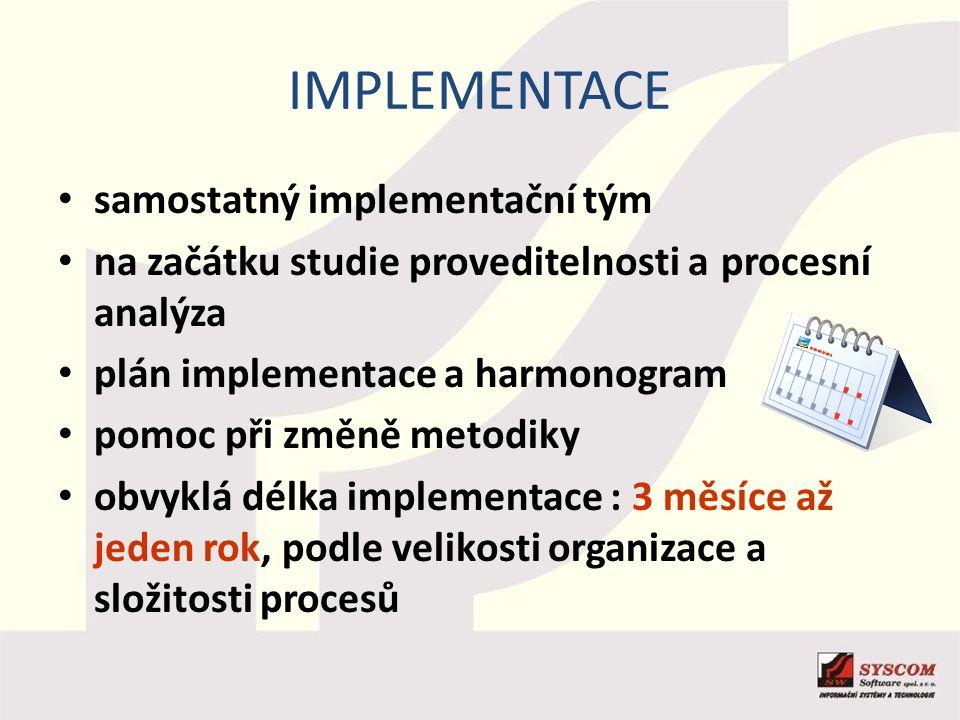 implementace samostatný implementační tým