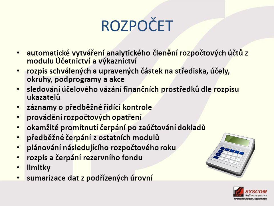 rozpočet automatické vytváření analytického členění rozpočtových účtů z modulu Účetnictví a výkaznictví.