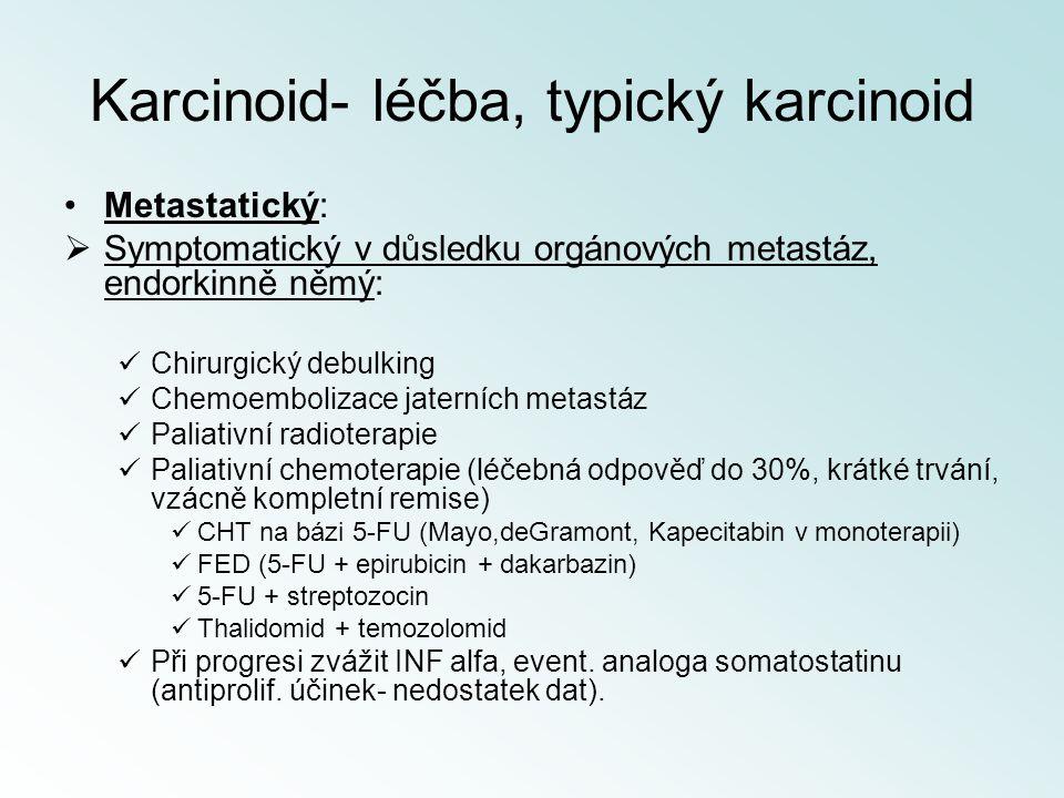 Karcinoid- léčba, typický karcinoid