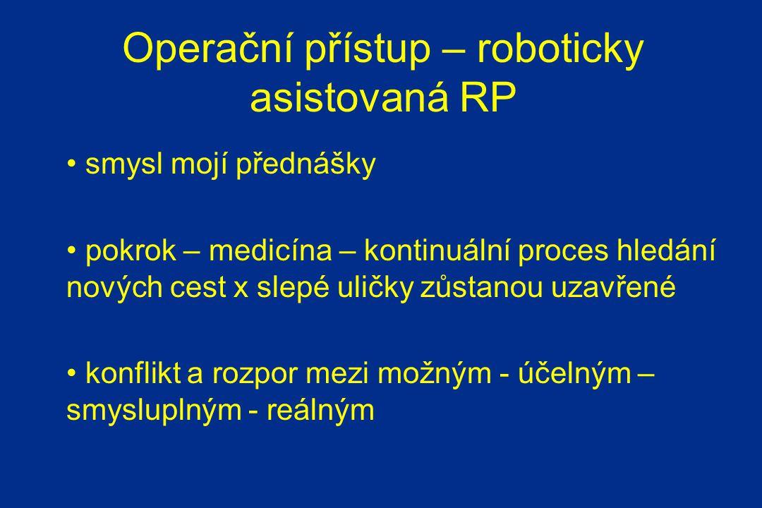 Operační přístup – roboticky asistovaná RP