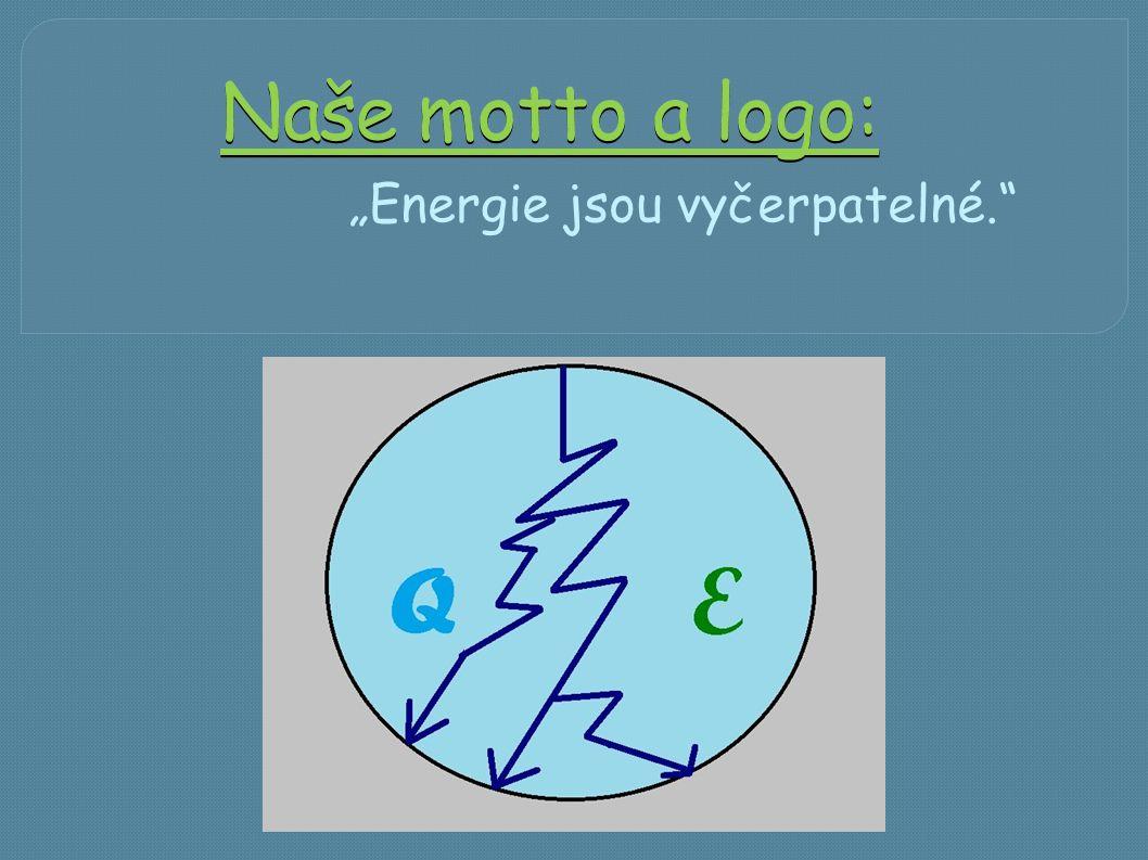 """""""Energie jsou vyčerpatelné."""