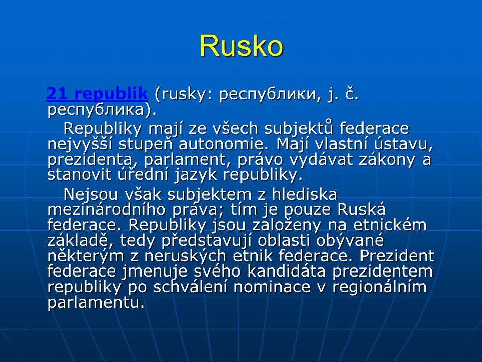 Rusko 21 republik (rusky: республики, j. č. республика).