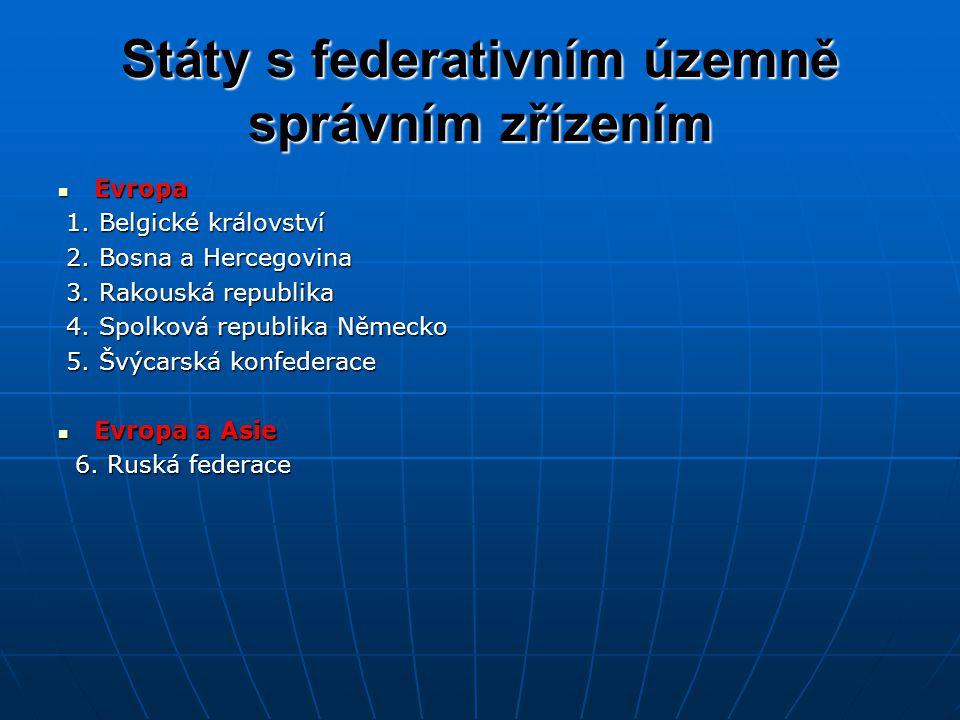 Státy s federativním územně správním zřízením