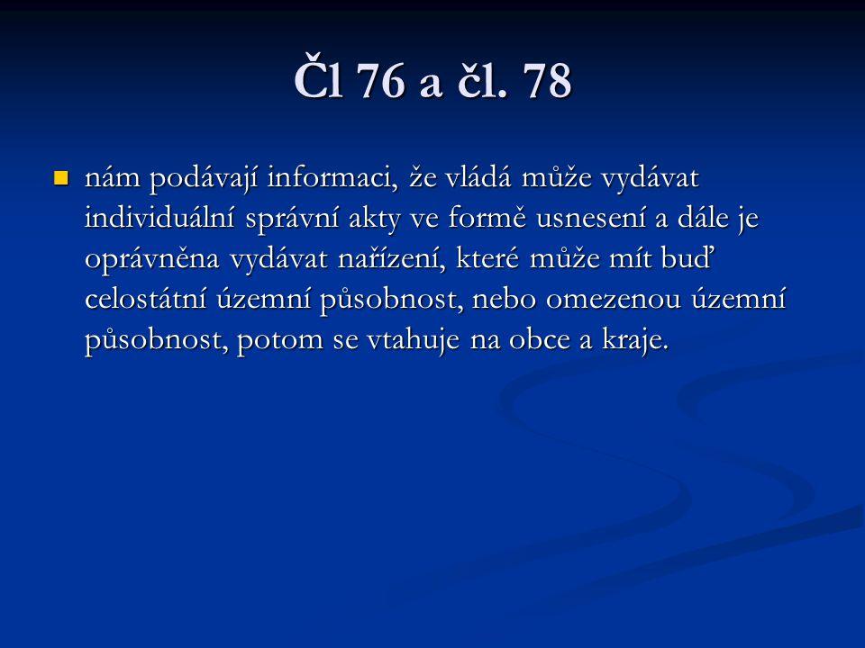 Čl 76 a čl. 78