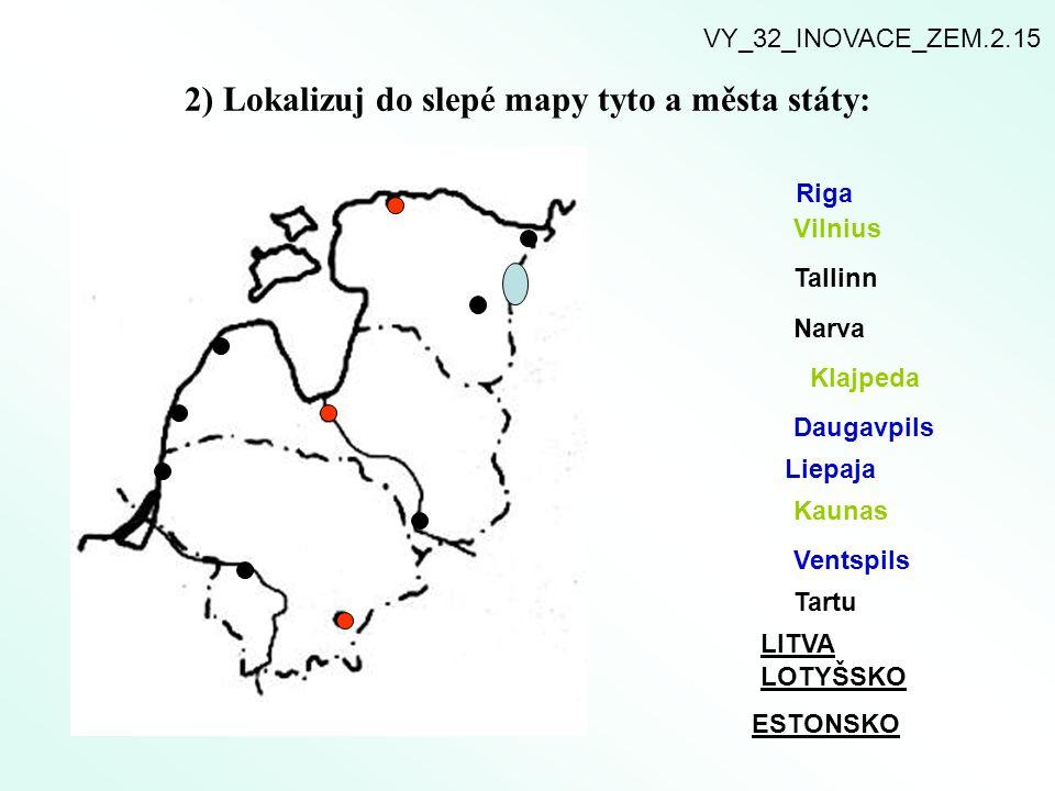 2) Lokalizuj do slepé mapy tyto a města státy: