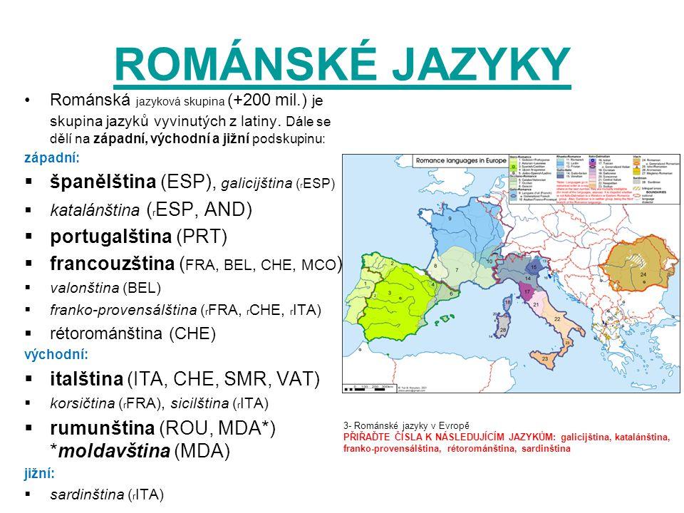 ROMÁNSKÉ JAZYKY španělština (ESP), galicijština (rESP)