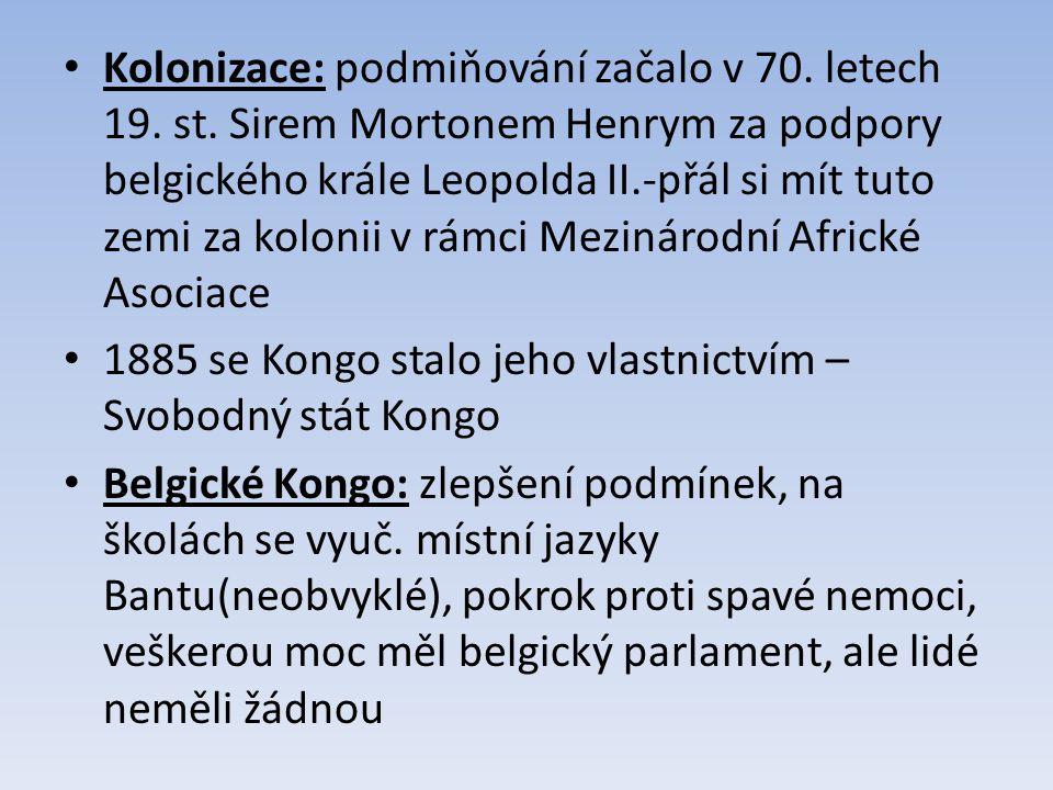 Kolonizace: podmiňování začalo v 70. letech 19. st
