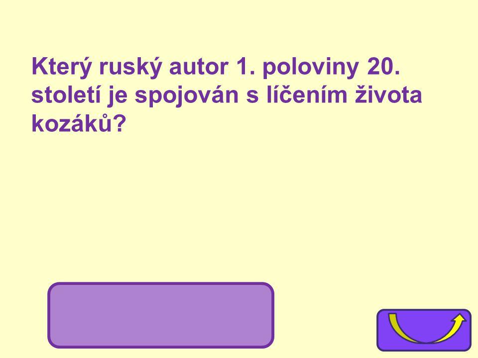 Který ruský autor 1. poloviny 20