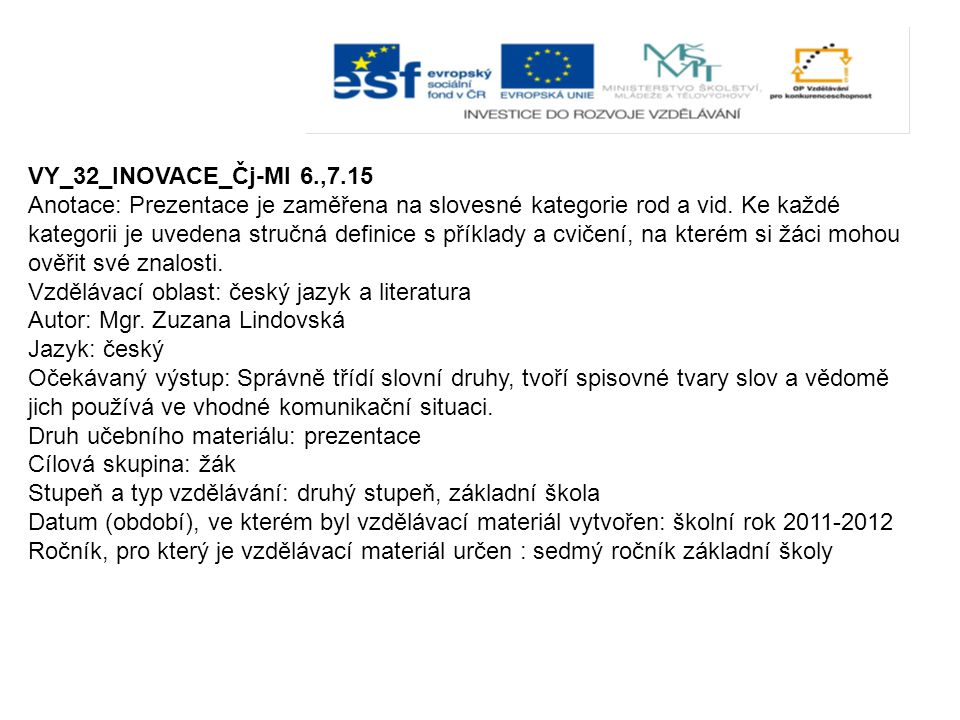 VY_32_INOVACE_Čj-Ml 6.,7.15