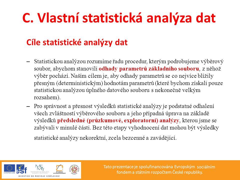 C. Vlastní statistická analýza dat