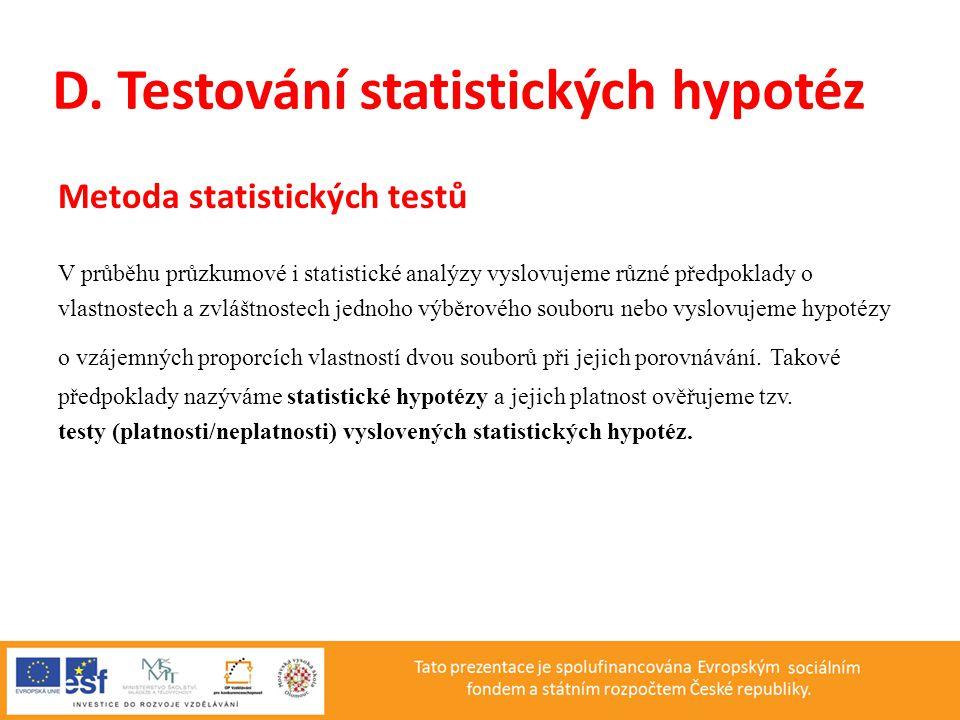 D. Testování statistických hypotéz