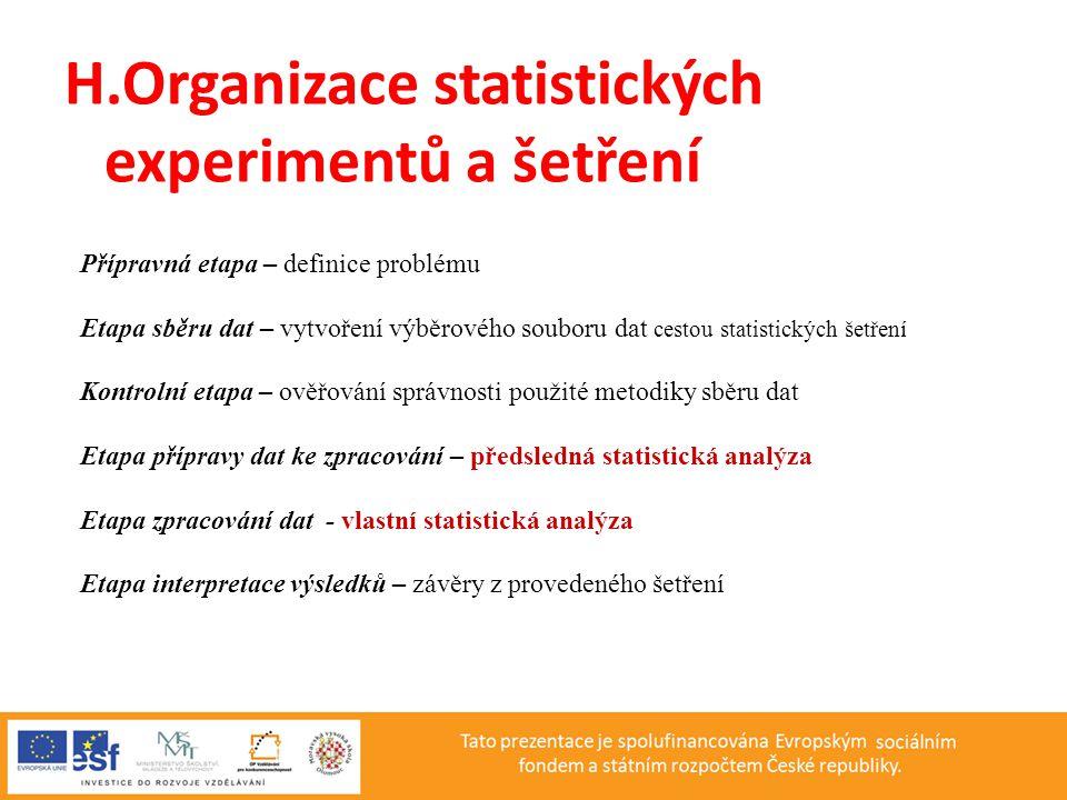 H.Organizace statistických experimentů a šetření