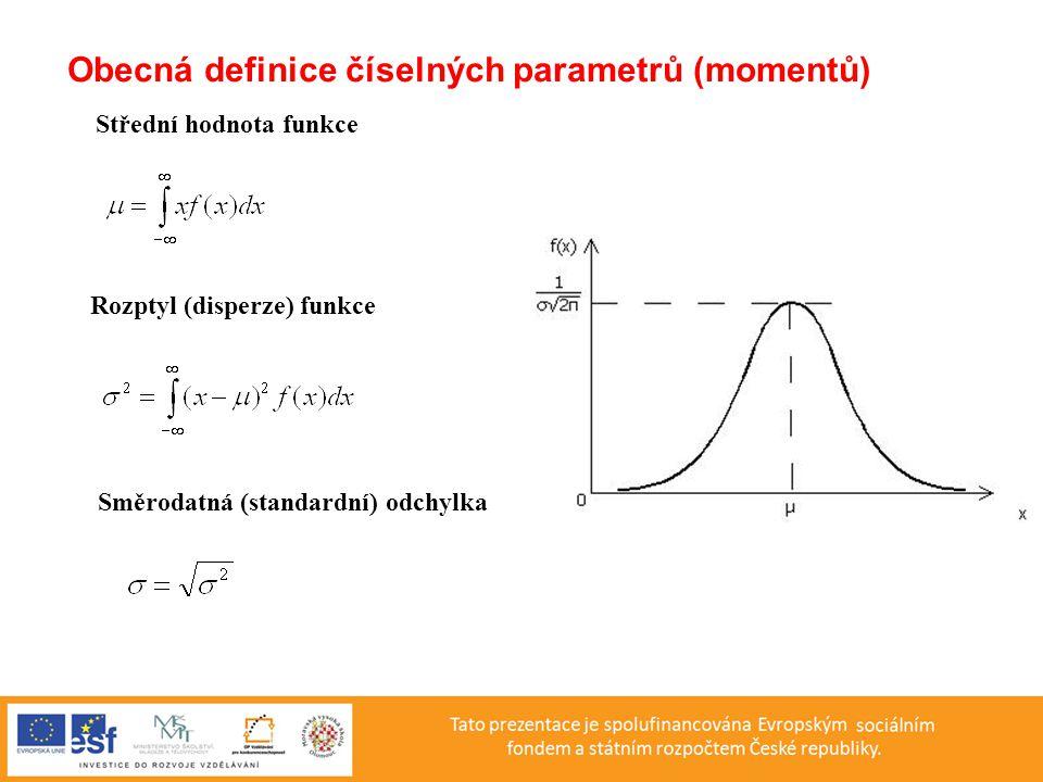 Obecná definice číselných parametrů (momentů)