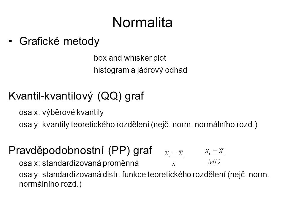 Normalita Grafické metody box and whisker plot